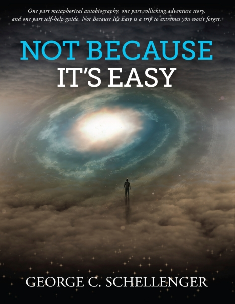 Not Because It's Easy - Now Available